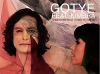 Somebody That I Use to Know by Gotye